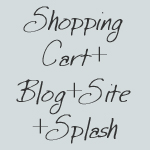 Shopping Cart, Blog+Site & Splash Page